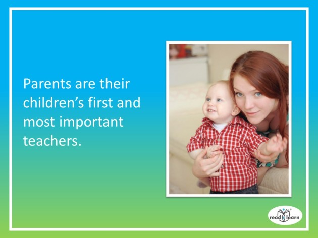 Parents are first and foremost teachers